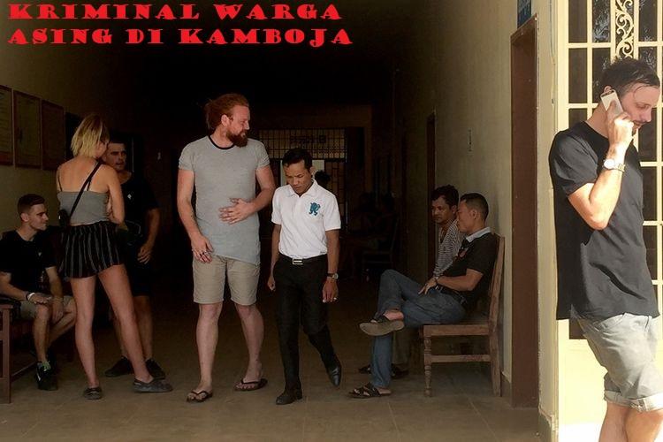 Kriminal Warga Asing Di Kamboja
