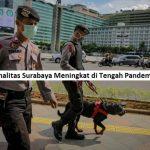 Tingkat Kriminalitas Surabaya Meningkat di Tengah Pandemi Corona Virus